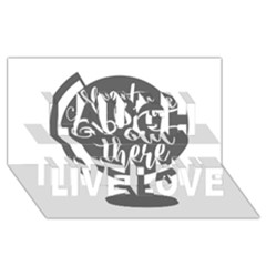 Adventure Is Out There Laugh Live Love 3d Greeting Card (8x4)  by CraftyLittleNodes