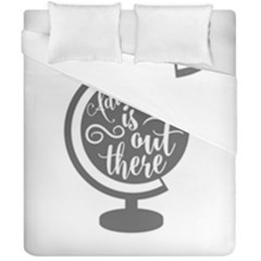 Adventure Is Out There Duvet Cover (double Size) by CraftyLittleNodes