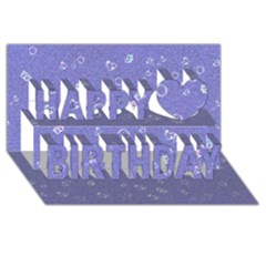 Sweetie Soft Blue Happy Birthday 3d Greeting Card (8x4)  by MoreColorsinLife