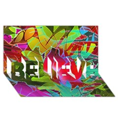 Floral Abstract 1 Believe 3d Greeting Card (8x4)  by MedusArt