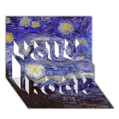 Van Gogh Starry Night You Rock 3d Greeting Card (7x5)  by MasterpiecesOfArt