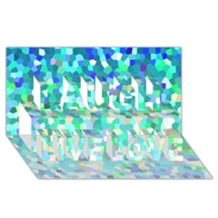 Mosaic Sparkley 1 Laugh Live Love 3d Greeting Card (8x4)  by MedusArt