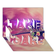 Vintage Take Care 3d Greeting Card (7x5)