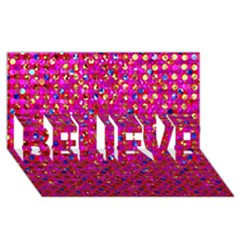 Polka Dot Sparkley Jewels 1 Believe 3d Greeting Card (8x4)  by MedusArt