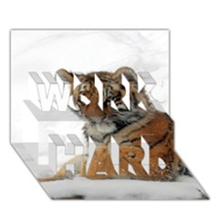 Tiger 2015 0101 Work Hard 3d Greeting Card (7x5)  by JAMFoto