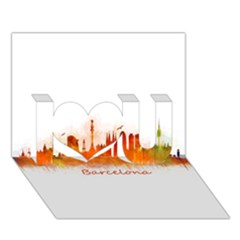 Barcelona City Art I Love You 3d Greeting Card (7x5)  by hqphoto