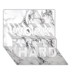 White Marble Stone Print Work Hard 3d Greeting Card (7x5)  by Dushan