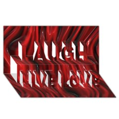 Shiny Silk Red Laugh Live Love 3d Greeting Card (8x4)