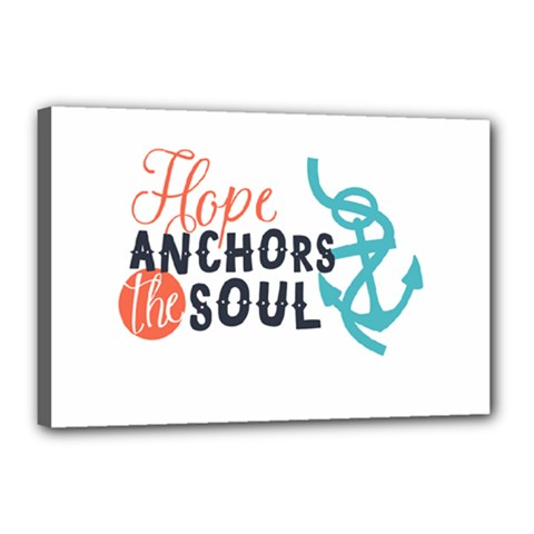 Hope Anchors The Soul Nautical Quote Canvas 18  x 12  by CraftyLittleNodes
