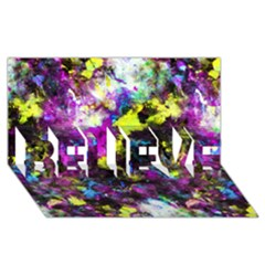 Colour Splash G264 Believe 3d Greeting Card (8x4)  by MedusArt