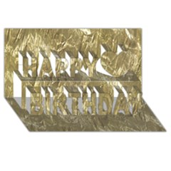 Crumpled Foil Golden Happy Birthday 3d Greeting Card (8x4)  by MoreColorsinLife
