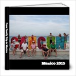 Mexico 2015 - 8x8 Photo Book (20 pages)