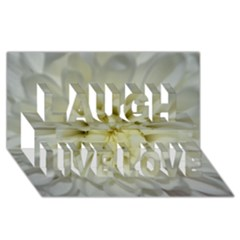 White Flowers Laugh Live Love 3d Greeting Card (8x4)  by timelessartoncanvas