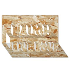 Osb Plywood Laugh Live Love 3d Greeting Card (8x4)