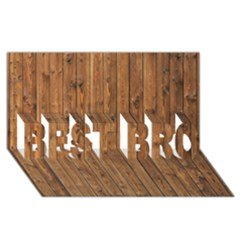 Knotty Wood Best Bro 3d Greeting Card (8x4)