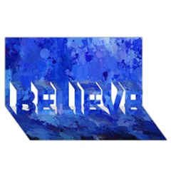 Splashes Of Color, Blue Believe 3d Greeting Card (8x4)