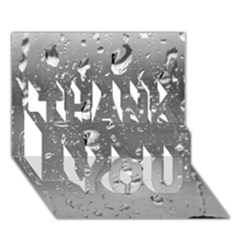 Water Drops 4 Thank You 3d Greeting Card (7x5)  by trendistuff