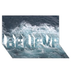 Ocean Waves Believe 3d Greeting Card (8x4)  by trendistuff