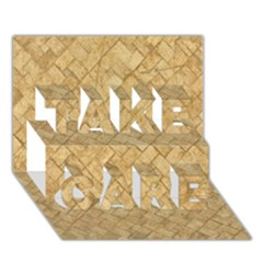 Tan Diamond Brick Take Care 3d Greeting Card (7x5)  by trendistuff