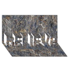 Rusty Stone Believe 3d Greeting Card (8x4)  by trendistuff