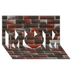 Red And Black Brick Wall Mom 3d Greeting Card (8x4)  by trendistuff