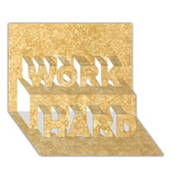 Noce Travertine Work Hard 3d Greeting Card (7x5)  by trendistuff