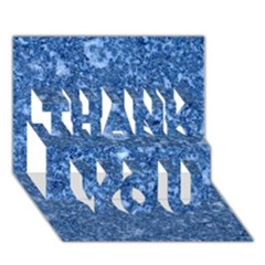 Marble Blue Thank You 3d Greeting Card (7x5)  by trendistuff