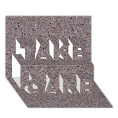 Granite Red Grey Take Care 3d Greeting Card (7x5)