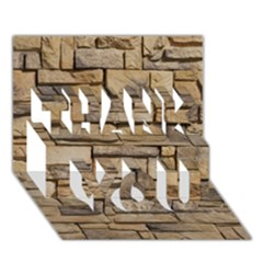 Block Wall 1 Thank You 3d Greeting Card (7x5)  by trendistuff