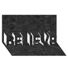 Black Marble Believe 3d Greeting Card (8x4)
