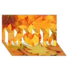 Yellow Maple Leaves Mom 3d Greeting Card (8x4)  by trendistuff
