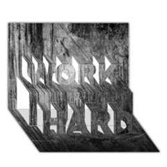 Grunge Metal Night Work Hard 3d Greeting Card (7x5)  by trendistuff