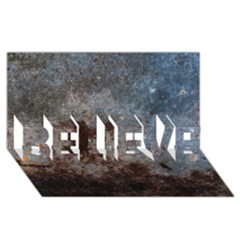 Corrosion 1 Believe 3d Greeting Card (8x4)