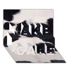 Spotted Cow Hide Take Care 3d Greeting Card (7x5)  by trendistuff