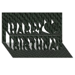 Dark Green Scales Happy Birthday 3d Greeting Card (8x4)