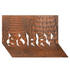Alligator Skin Sorry 3d Greeting Card (8x4)