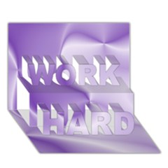 Colors In Motion, Lilac Work Hard 3d Greeting Card (7x5)  by MoreColorsinLife