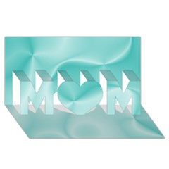 Colors In Motion,teal Mom 3d Greeting Card (8x4)  by MoreColorsinLife