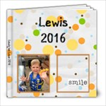 Lewis 2016 - 8x8 Photo Book (20 pages)