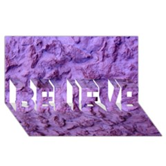 Purple Wall Background Believe 3d Greeting Card (8x4)