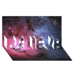 Trifid Nebula Believe 3d Greeting Card (8x4)