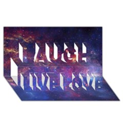 Milky Way Center Laugh Live Love 3d Greeting Card (8x4)  by trendistuff