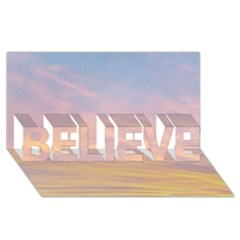 Yellow Blue Pastel Sky Believe 3d Greeting Card (8x4)  by Costasonlineshop