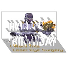 Lasereyesfinal5 Happy Birthday 3d Greeting Card (8x4)