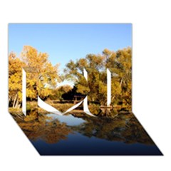 Autumn Lake I Love You 3d Greeting Card (7x5)  by trendistuff