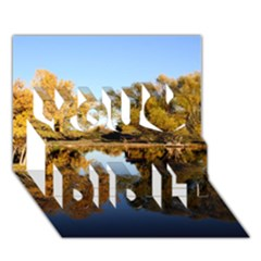 Autumn Lake You Did It 3d Greeting Card (7x5) by trendistuff