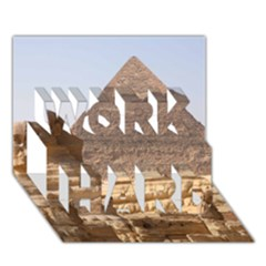 Pyramid Egypt Work Hard 3d Greeting Card (7x5)  by trendistuff