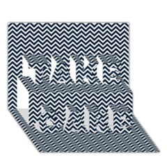 Blue And White Chevron Wavy Zigzag Stripes Take Care 3d Greeting Card (7x5)