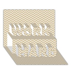 Gold And White Chevron Wavy Zigzag Stripes Work Hard 3d Greeting Card (7x5)  by PaperandFrill