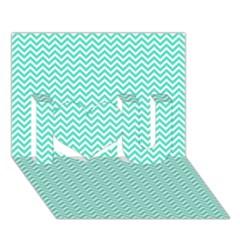 Tiffany Aqua And White Chevron Wavy Zigzag Stripes I Love You 3d Greeting Card (7x5)  by PaperandFrill